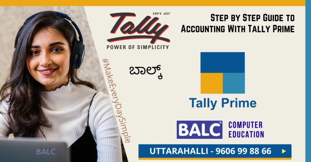 Tally training, tally course,TallyPrime at Uttarahalli BALC
